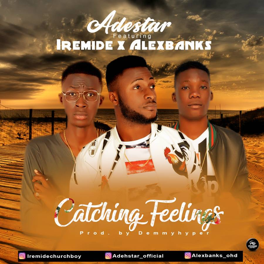 Download Mp3 Ade Star Ft Iremide Alex Banks Catching Feelings