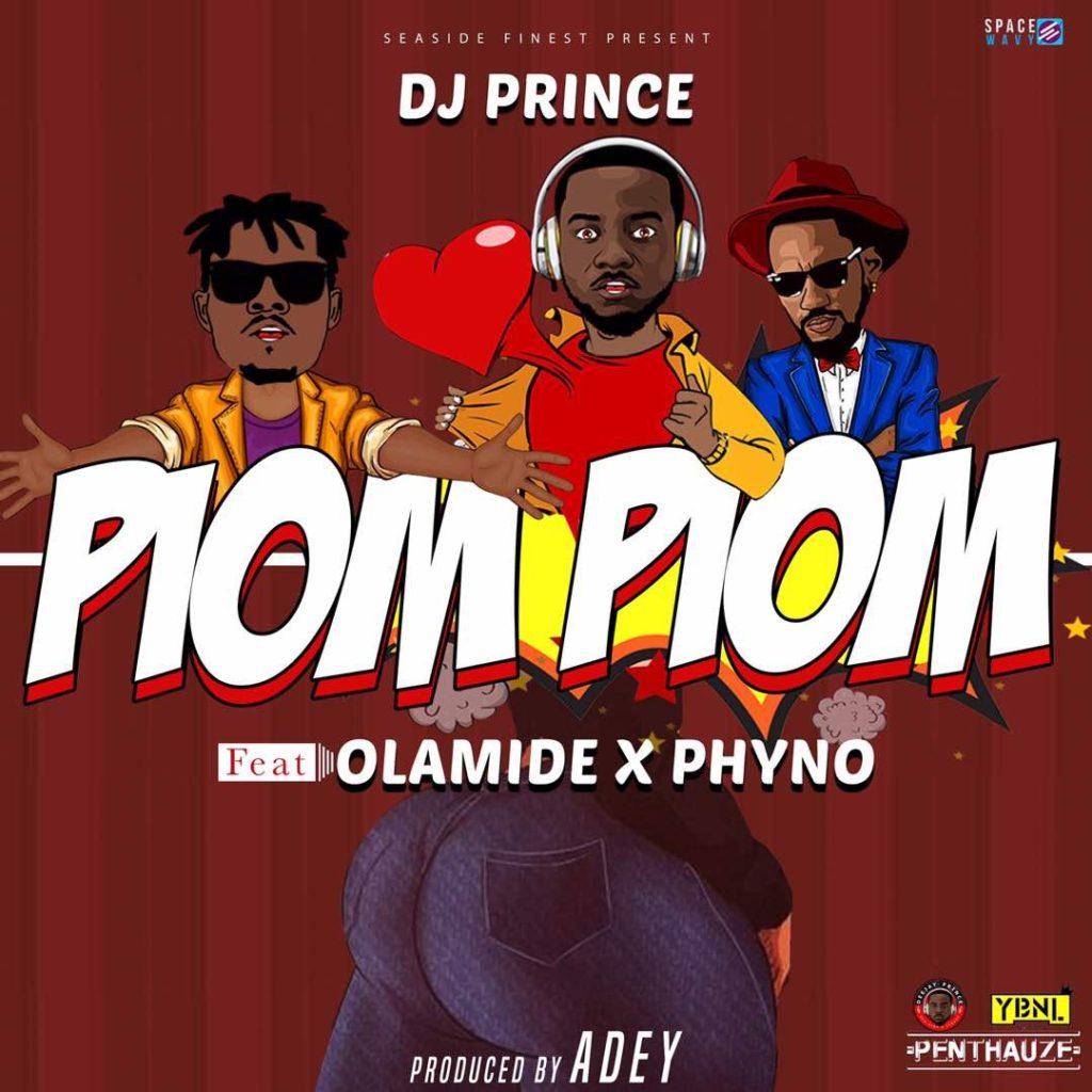 dj prince [Music] DJ Prince Ft. Olamide & Phyno – Piom Piom img 5084 1024x1024 dj prince [Music] DJ Prince Ft. Olamide & Phyno – Piom Piom img 5084 1024x1024