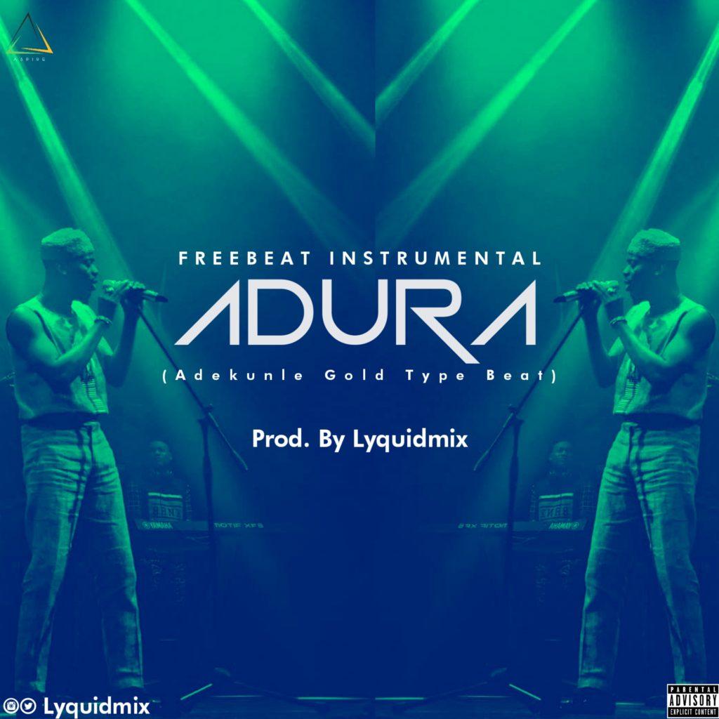 adura [Freebeat] Lyquidmix – Adura (Adekunle type beat) lyquidmix adura 1024x1024 adura [Freebeat] Lyquidmix – Adura (Adekunle type beat) lyquidmix adura 1024x1024